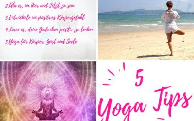 5 Yoga Tipps